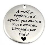 "Medalha 33mm Zamak ""A melhor Professora..."""