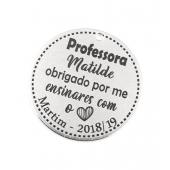 Medalha Aço Inox Gravação Professora c/ Nome e Data
