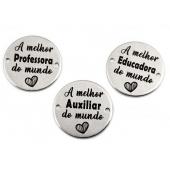 """3 Medalhas Aço Inox Grav. """"A melhor Educadora/Professora/Auxiliar"""""""